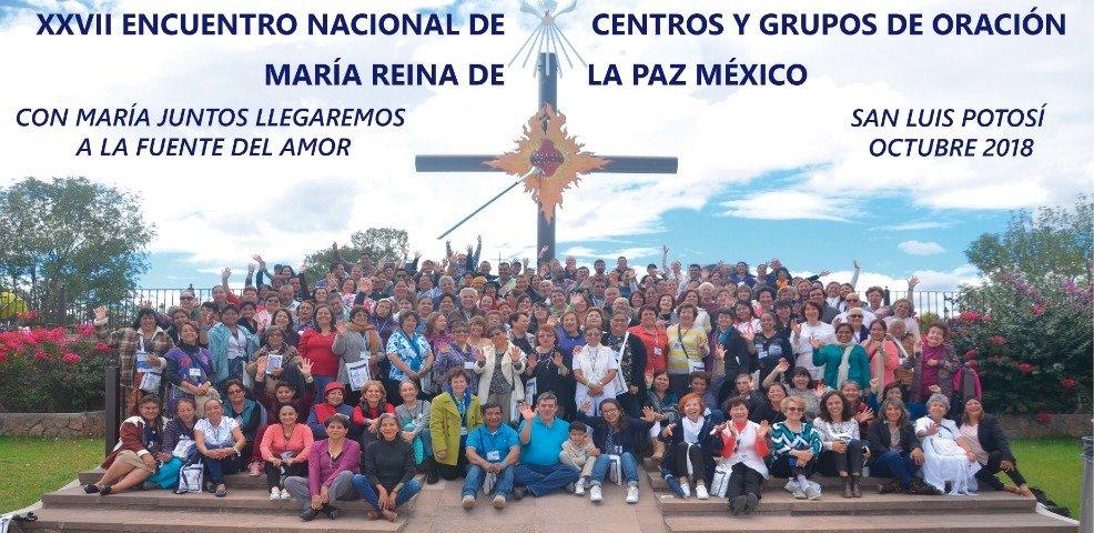 Concluye el XXVII Encuentro Nacional de Centros y Grupos de Oración María Reina de la Paz en San Luis Potosí, México