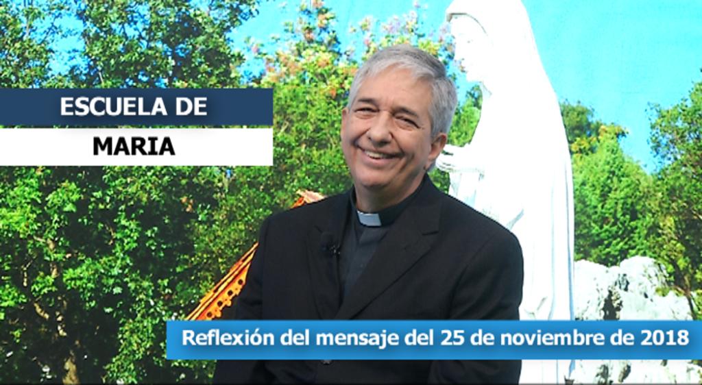 Escuela de María – Reflexión del mensaje del 25 de noviembre de 2018