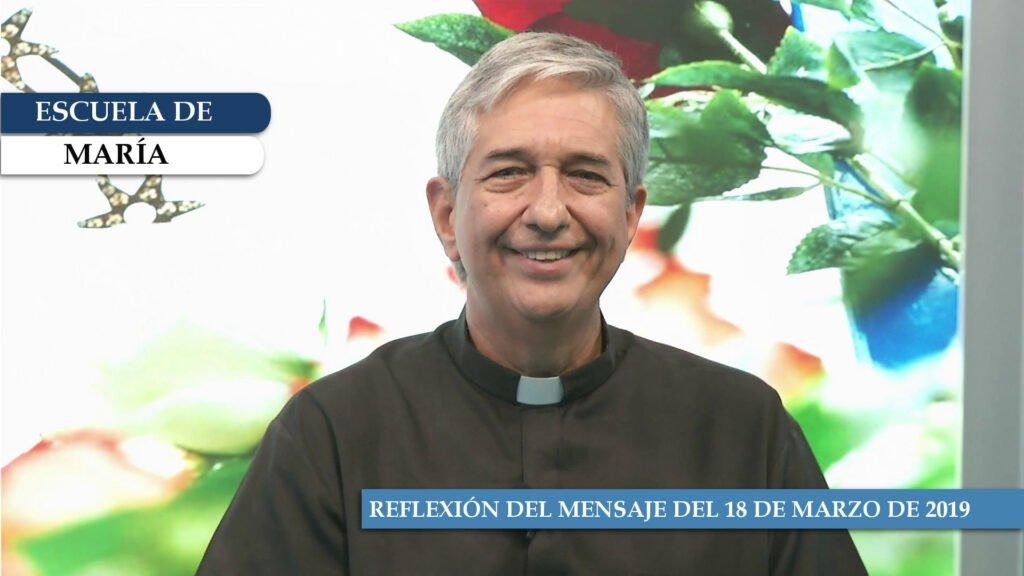 Escuela de María – Reflexión del 18 de marzo de 2019